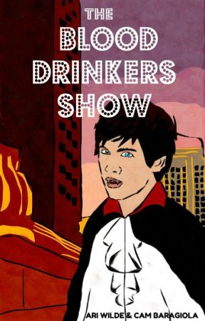 The Blood Drinkers Show by willoughbyblake