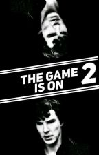 The Game Is On (Book 2 in the Abby Watson series/Sherlock fanfic) by StrongerThanIWas