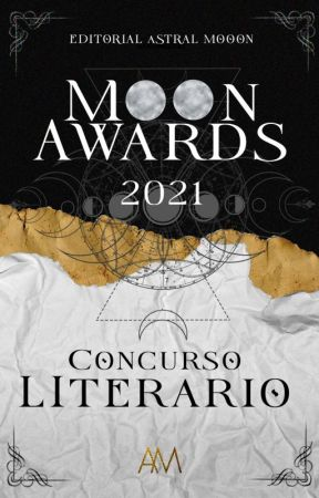 Moon Awards 2021: Concurso literario by EditorialAstralMoon