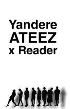 Yandere ATEEZ  by SukunaDabi