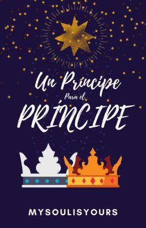Un príncipe para el príncipe by MySoulIsYours