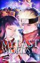 My Last Words To You (NaruHina) BOOK 1 by NaruHinaOTP