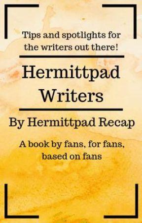 Hermittpad Writers by HermittpadRecap