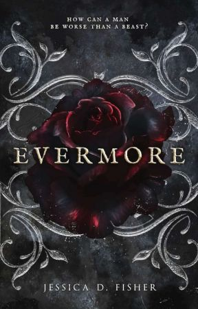 Evermore by Jessthebatnerd