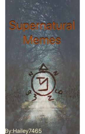 Supernatural memes by hailey7465