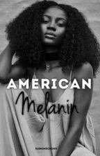 American Melanin by Sushimochuhh