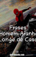 Frases Homem-Aranha Longe de Casa by queridojeitooficial