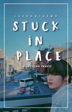 Stuck In Place || Jaeyong by jaerontaemo