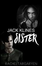 Jack Kline's Sister by SunnieLynnB