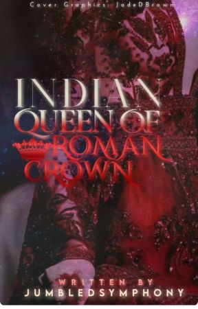 Indian Queen Of Roman Crown by JumbledSymphony