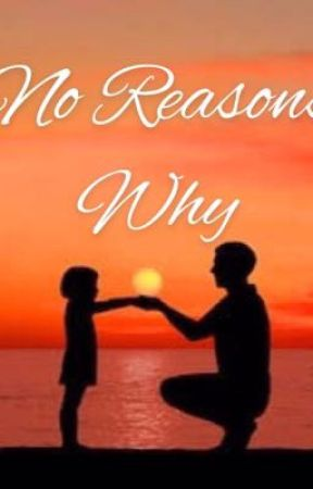 No reasons why by ihaveamom