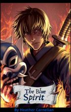 The Blue Spirit ღ (Zuko x OC) by StarGhastly