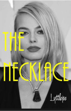 The Necklace by lyttlejoe