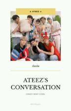 -ATEEZ'S CONVERSATIONS. by uwucore