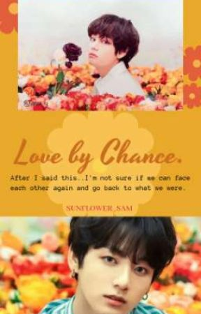 [ LOVE BY CHANCE ] ♡ j. j. k > k. t. h ♡ by SUNFLOWER_SAM
