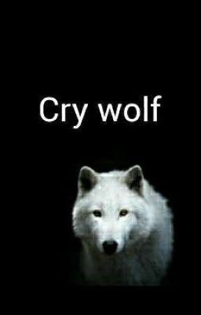 Cry wolf by Ghost_king22