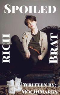 Rich, Spoiled Brat ✔️ |Jikook| cover