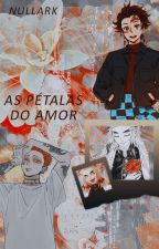 As pétalas do amor by Nullark