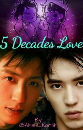 5 Decades Love - Rebirth by Akshi_Kartik