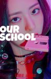 Our School ✔ [END] cover