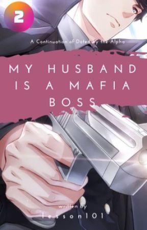My Husband is a Mafia Boss by lesson101