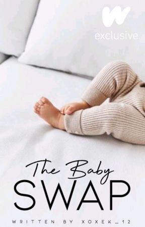 The baby swap by xoxek_12