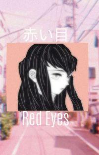 赤い目 (Red Eyes) Kimetsu No Yaiba OFFICIALLY DISCONTINUED  cover