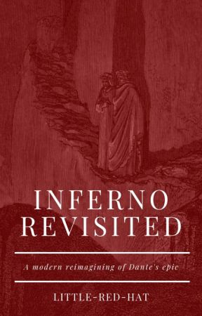 Inferno Revisited by Little-Red-Hat
