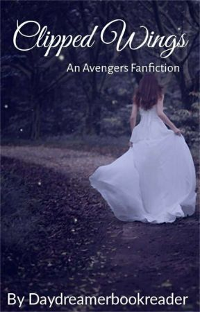 Clipped Wings (Avengers Fanfiction) by DayDreamerBookReader