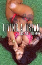 Living A Dream by WannaBe__