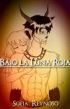 Bajo la Luna Roja  (Disponible en Fisico) cover