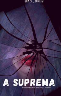 A Suprema (Trilogia: A última Griffith) cover