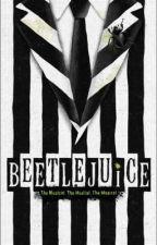 💚BJ's Little Friend💚(Beetlejuice x OC)  by wtf_random_fandoms