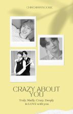 Crazy About You (Jikook/Kookmin) Completed by chimchimmykookie