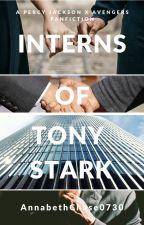 Interns of Tony Stark by AnnabethChase0730