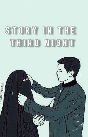 Story In the Third Night  by PenaNurIndah