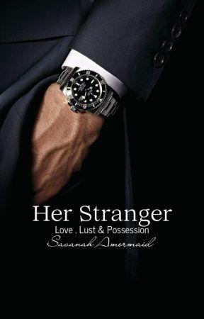 Her Stranger by Savannah_Amermaid