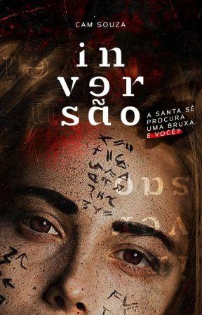INVERSÃO [✔] by CamSouza