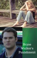 Bryce Walker's Punishment by MarvelousWriter14