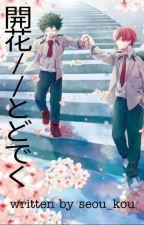 ❀ Blossoming // Tododeku by seou_kou