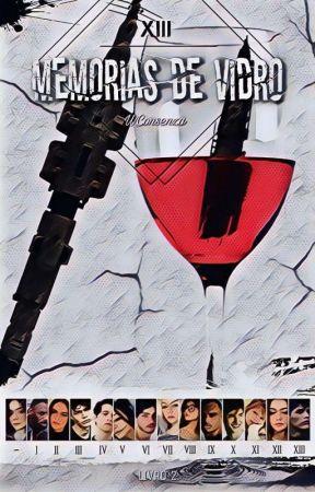 XIII - Memórias de Vidro (Livro 2) by WConsenza