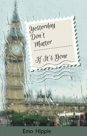 Yesterday Don't Matter If It's Gone by Classic_rock_rocks77