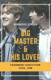 BOOK 2    BIG MASTER & HIS LOVER [CHANBAEK] cover