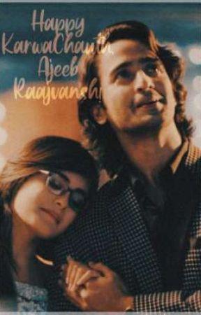 Happy KarwaChauth, Ajeeb Raajvansh! by DMGThings