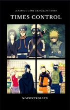 times control | naruto  by NoControlSPN
