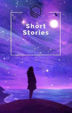 Short Stories  by Peach_Pancakes