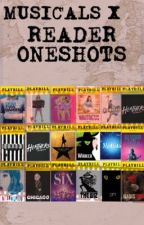 Musicals x Reader One-Shots by SavoryLemons