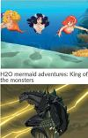 h2o mermaid adventures: king of the monsters  cover