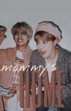 MOMMY'S HOME   VMIN by uservmin