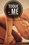 Toque-me.  - Romance Lésbico cover